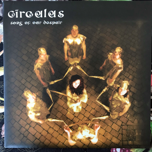 "CIRCULUS Song Of Our Despair (Clear vinyl) (Rise Above - UK original) (EX) 7"""