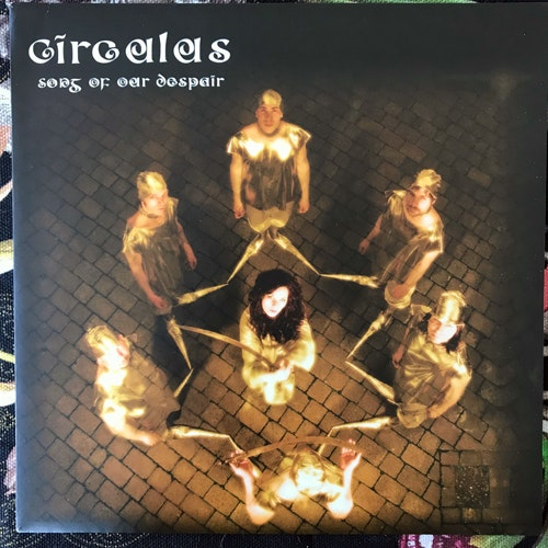 CIRCULUS Song Of Our Despair (Clear vinyl) (Rise Above - UK original) (EX) 7""