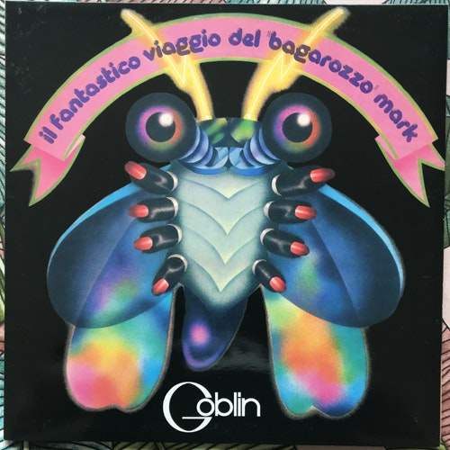"GOBLIN Il Fantastico Viaggio Del ""Bagarozzo"" Mark (AMS - Italy reissue) (EX/VG+) LP"