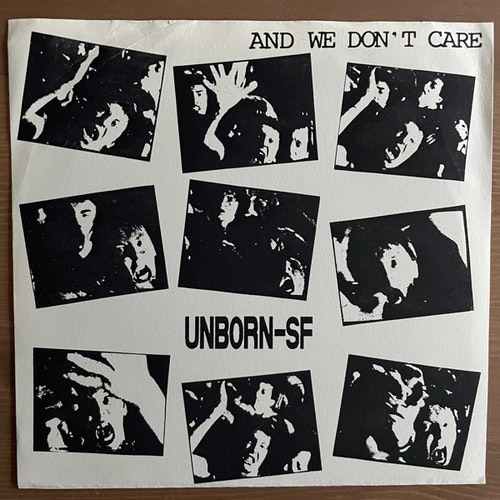 UNBORN-SF And We Don't Care (Alternative Action - Finland repress) (VG+) 7""