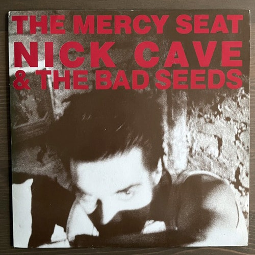 NICK CAVE & THE BAD SEEDS The Mercy Seat (Mute - UK original) (EX/VG+) 7""