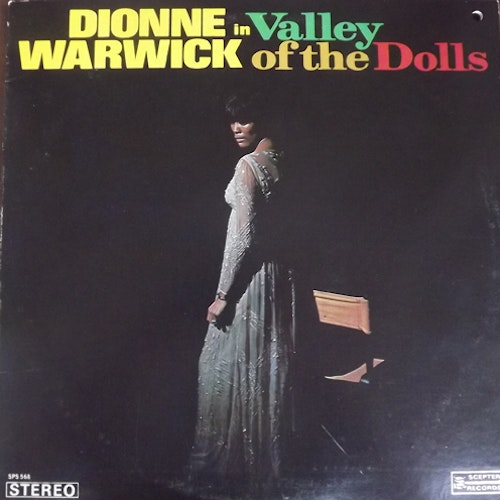DIONNE WARWICK Valley Of The Dolls (Scepter - USA early reissue) (VG+/EX) LP