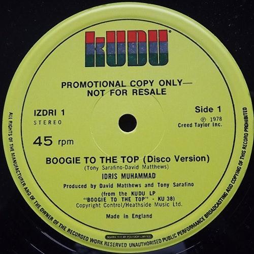 "IDRIS MUHAMMAD Boogie To The Top (Promo) (Kudu - UK original) (VG+) 12"""