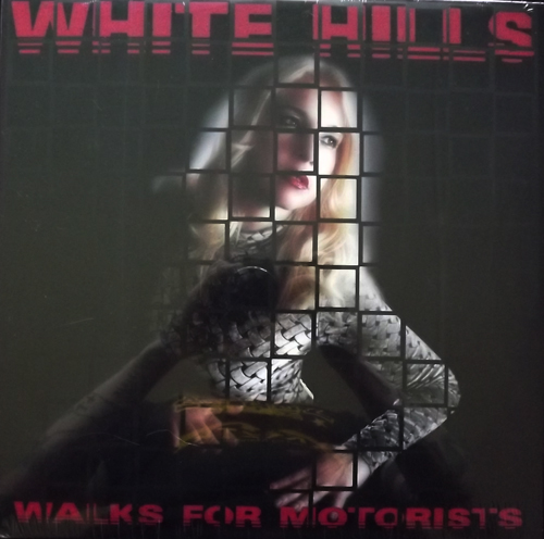 WHITE HILLS Walks For Motorists (Coloured vinyl) (Thrill Jockey - USA original) (SS) LP
