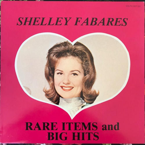 SHELLEY FABARES Rare Items And Big Hits (Colpix - Europe original) (VG+) LP