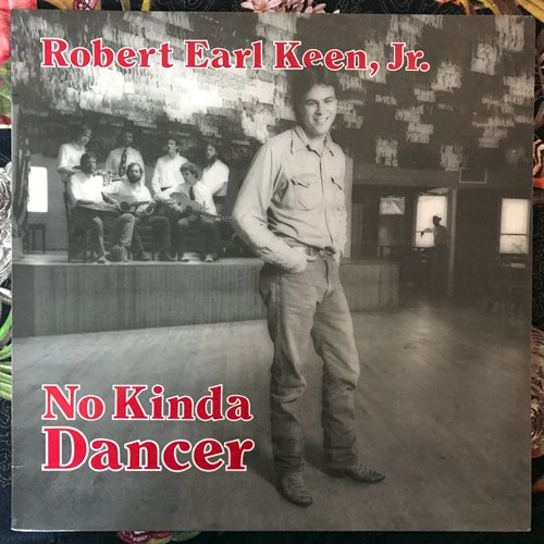 ROBERT EARL KEEN, JR. No Kinda Dancer (Philo - USA reissue) (EX) LP