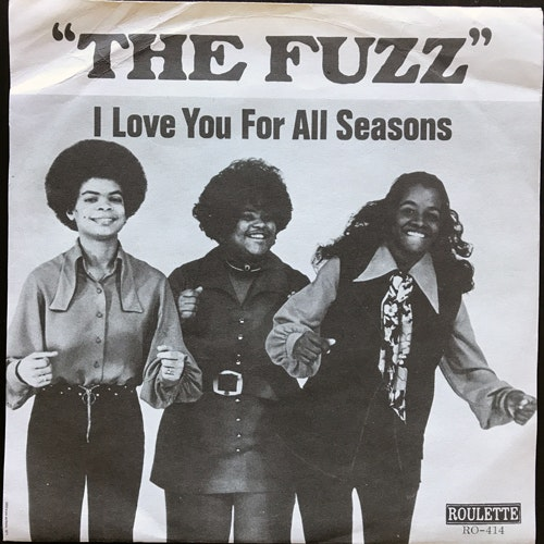 FUZZ, the I Love You For All Seasons (Roulette - Sweden original) (VG+) 7""