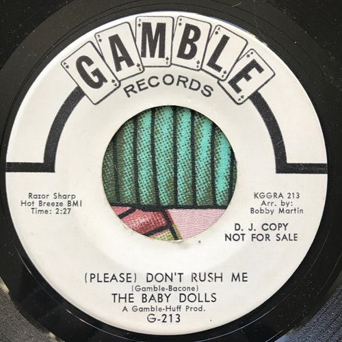 BABY DOLLS, the (Please) Don't Rush Me (Promo) (Gamble - USA original) (VG) 7""
