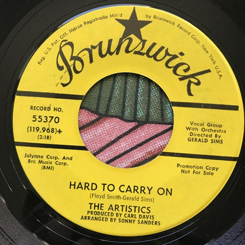 ARTISTICS, the Hard To Carry On (Promo) (Brunswick - USA original) (VG+) 7""