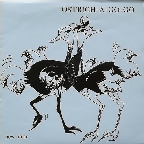 NEW ORDER Ostrich-a-go-go (Expert Eye - UK unofficial release) (VG+) 7""