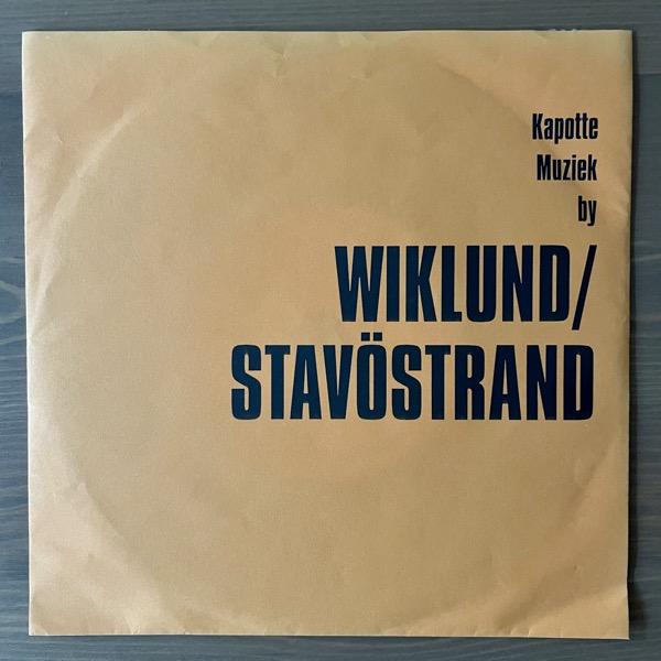 "WIKLUND / STAVÖSTRAND Kapotte Muziek By Wiklund / Stavöstrand (Korm Plastics - Holland original) (VG+) 7"""