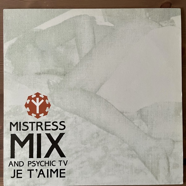 "MISTRESS MIX AND PSYCHIC TV Je T'Aime (Temple - UK original) (EX/VG+) 12"""
