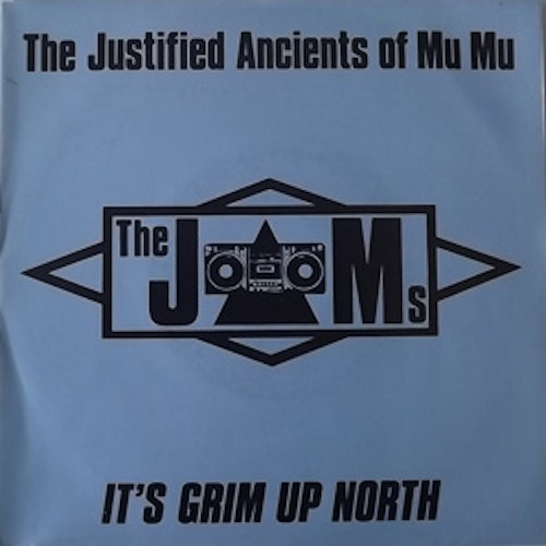JUSTIFIED ANCIENTS OF MU MU, the (KLF) It's Grim Up North (KLF Communications/Indisc - Belgium original) (VG+/EX) 7""