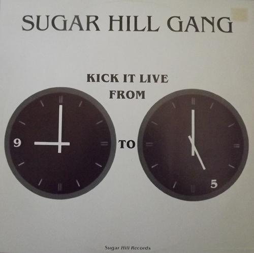 "SUGARHILL GANG Kick It Live From 9 To 5 (Sound of Scandinavia - Sweden original) (VG/EX) 12"""
