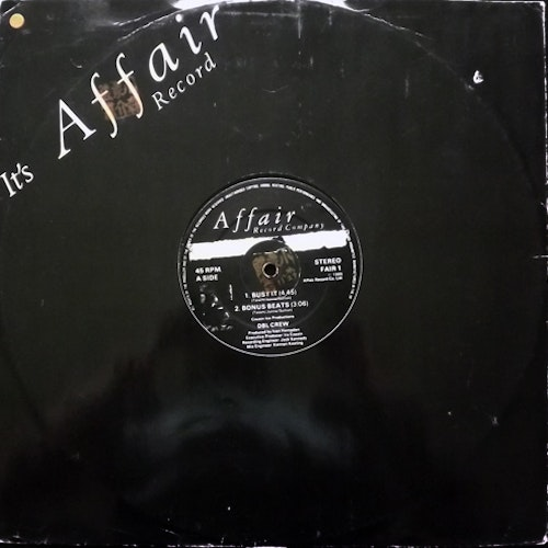 DBL CREW Bust It (Affair - UK original) (G/VG-) 12""