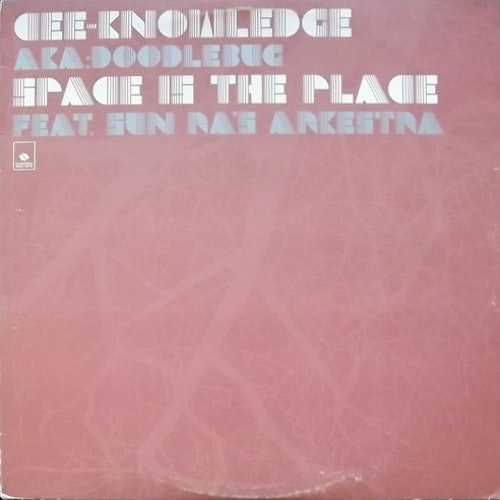 CEE KNOWLEDGE FEAT. SUN RA'S ARKESTRA Space Is The Place (Counterflow - USA original) (VG+) 12""