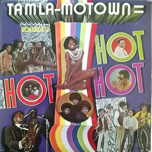 VARIOUS Tamla-Motown Is Hot, Hot, Hot - Volume 2 (Tamla Motown - Scandinavia original) (VG+/VG-) LP