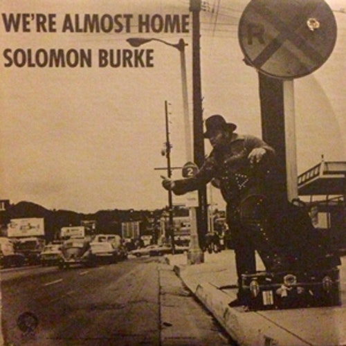 SOLOMON BURKE We're Almost Home (MGM - USA original) (VG+/EX) LP