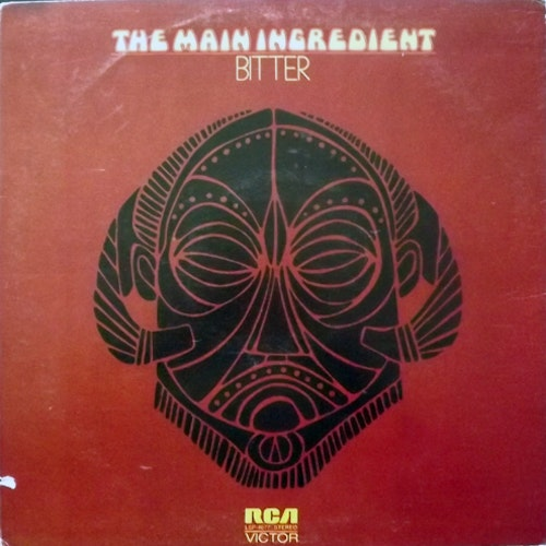 MAIN INGREDIENT, the Bitter Sweet (RCA - USA original) (VG/VG+) LP
