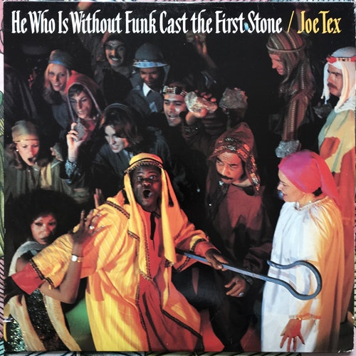 JOE TEX He Who Is Without Funk Cast The First Stone (Dial - USA original) (VG+/EX) LP