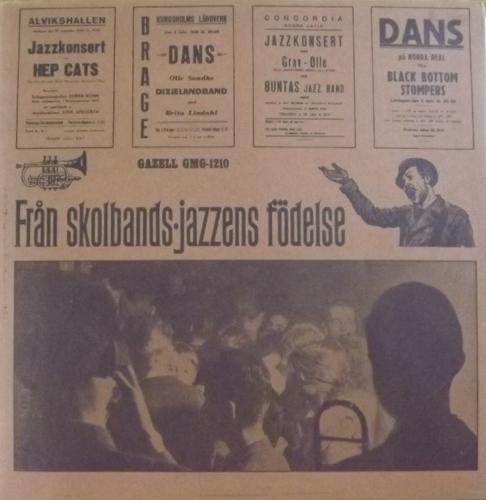 VARIOUS Från Skolbands-Jazzens Födelse (Gazell - Sweden original) (EX/VG) LP