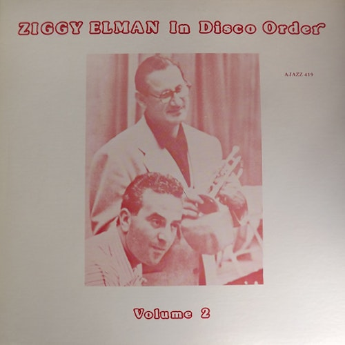 ZIGGY ELMAN In Disco Order Volume 2 (Ajazz - USA original) (EX) LP