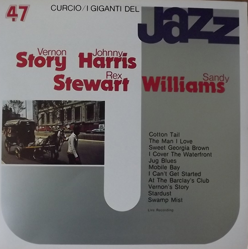 VERNON STORY / JOHNNY HARRIS / REX STEWART / SANDY WILLIAMS I Giganti Del Jazz Vol. 47 (Curcio - Italy original) (EX) LP