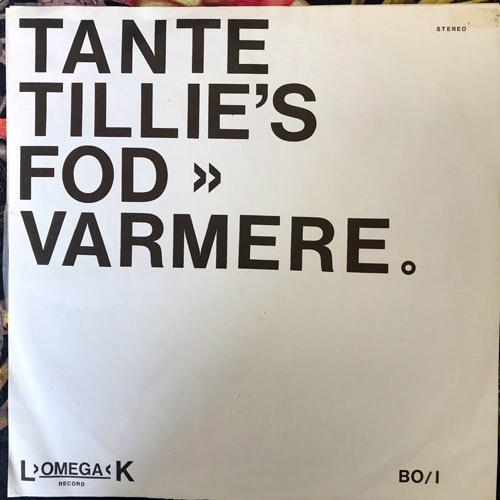 TANTE TILLIES FODVARMERE Tante Tillies Fodvarmere (L OMEGA K - Denmark original) (VG/VG-) LP