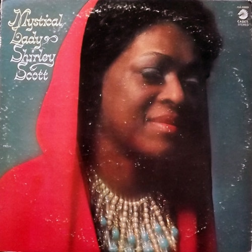SHIRLEY SCOTT Mystical Lady (Cadet - USA original) (VG-/VG+) LP