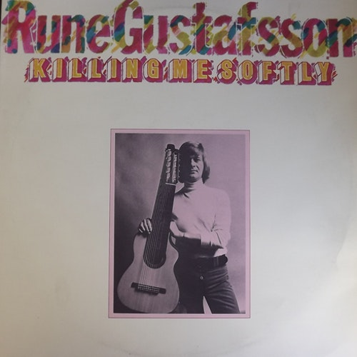 RUNE GUSTAFSSON Killing Me Softly (Sonet - Sweden original) (VG+/EX) LP