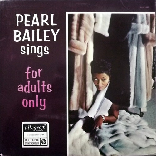 PEARL BAILEY Pearl Bailey Sings For Adults Only (Allegro - UK original) (VG+) LP