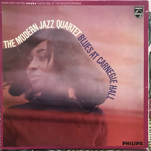 MODERN JAZZ QUARTET, the Blues At Carnegie Hall (Philips - UK original) (VG+/VG-) LP
