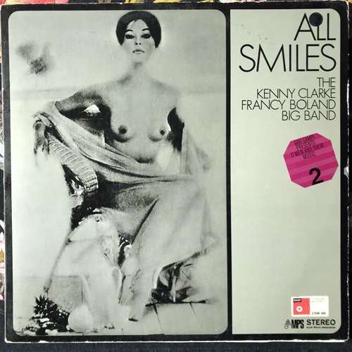 KENNY CLARKE FRANCY BOLAND BIG BAND, the All Smiles (MPS - Germany 2nd press) (VG/EX) LP