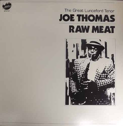 JOE THOMAS Raw Meat - The Great Lunceford Tenor (Uptown - USA original) (EX) LP