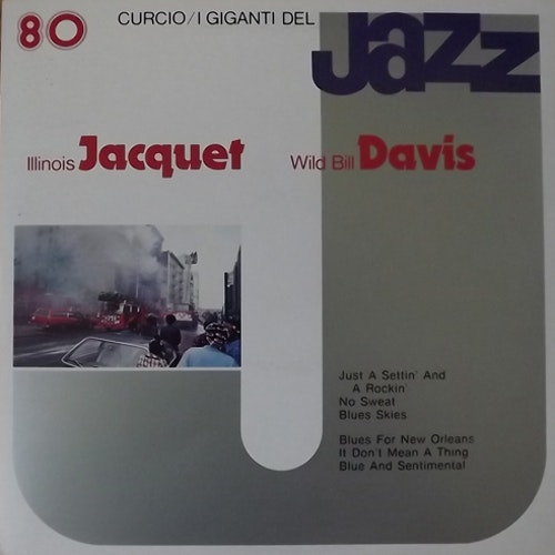 ILLINOIS JACQUET/WILB BILL DAVIS I Giganti Del Jazz Vol. 80 (Curcio - Italy original) (EX) LP