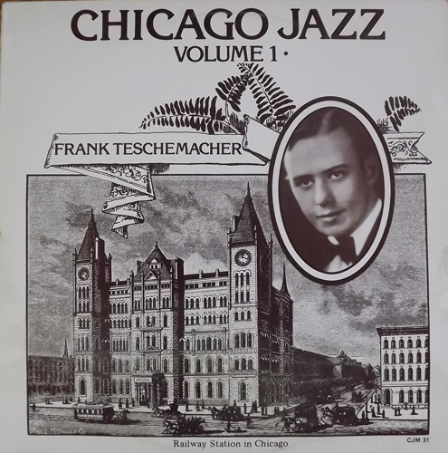 FRANK TESCHEMACHER Chicago Jazz Volume 1 (Classic Jazz Masters - Sweden original) (VG+/EX) LP
