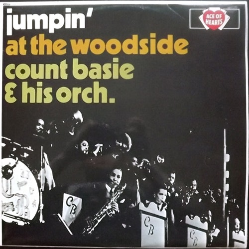 COUNT BASIE & HIS ORCHESTRA Jumpin' At The Woodside (Ace of Hearts - Scandinavia original) (VG+) LP