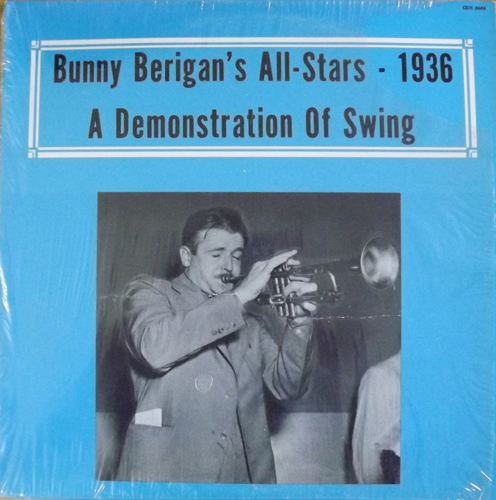 BUNNY BERIGAN'S ALL-STARS 1936 - A Demonstration of Swing (Alamac - USA original) (EX) LP