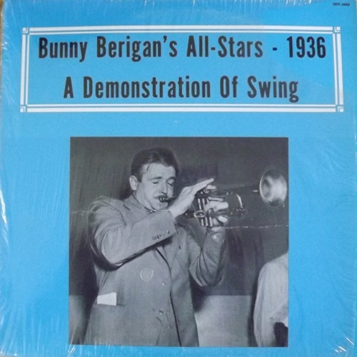 BUNNY BERIGAN'S ALL-STARS 1936 - A Demonstration of Swing (Alamac - USA original) (EX) LP
