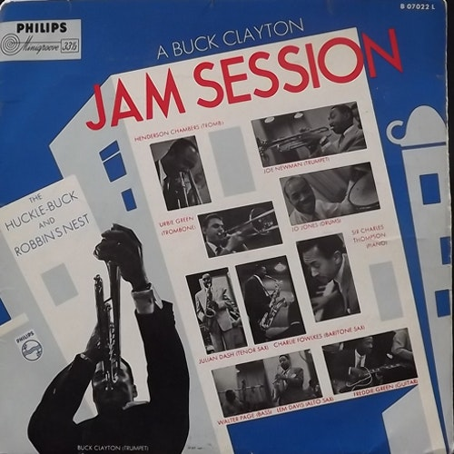 BUCK CLAYTON A Buck Clayton Jam Session (The Huckle-Buck And Robbin's Nest) (Philips - Holland original) (VG/G) LP