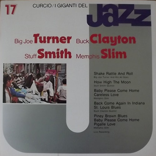 BIG JOE TURNER/BUCK CLAYTON/STUFF SMITH/MEMPHIS SLIM I Giganti Del Jazz Vol. 17 (Curcio - Italy original) (EX) LP