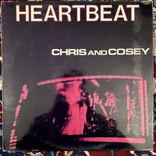 CHRIS & COSEY Heartbeat (Rough Trade - UK original) (VG+) LP