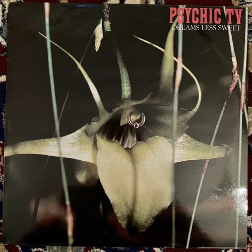 PSYCHIC TV Dreams Less Sweet (Some Bizarre - UK original) (VG+/EX) LP