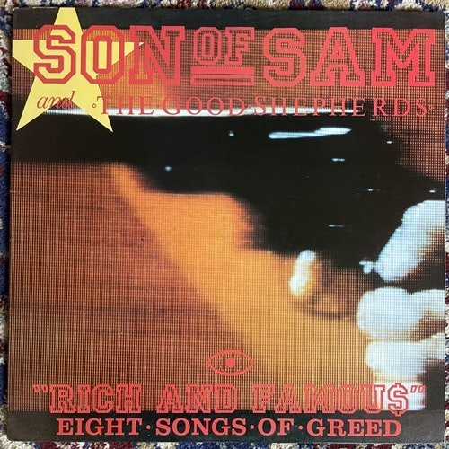 SON OF SAM AND THE GOOD SHEPHERDS Rich And Famous - Eight Songs Of Greed (Rouska - UK original) (VG+/VG) LP