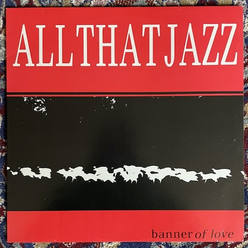 ALL THAT JAZZ Banner Of Love (Wire - Sweden original) (EX/VG+) 12""