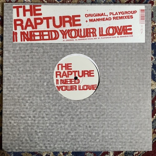 RAPTURE, the I Need Your Love (Output - UK original) (EX) 12""