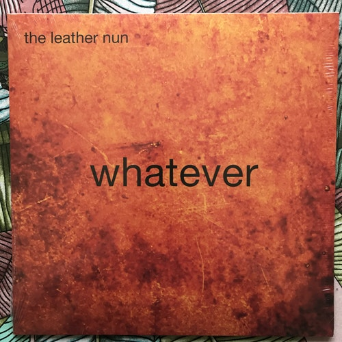 LEATHER NUN, the Whatever (Wild Kingdom - Sweden original) (SS) LP