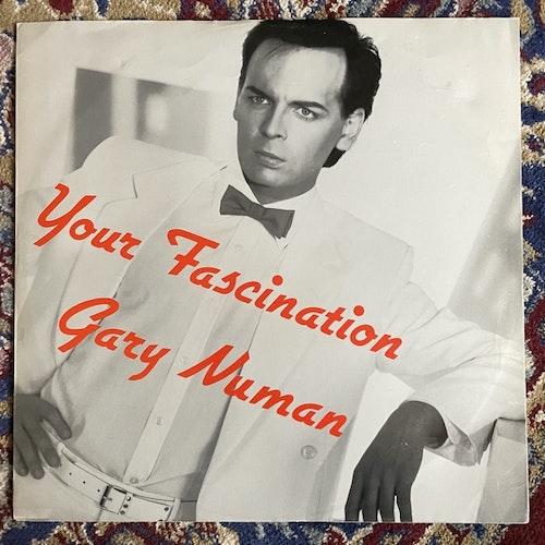 "GARY NUMAN Your Fascination (Numa - UK original) (VG) 12"""