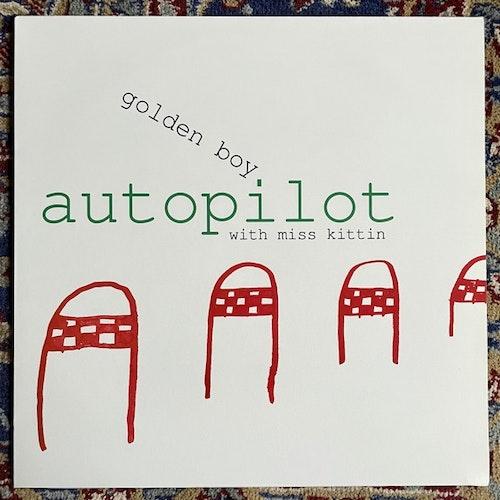 "GOLDEN BOY WITH MISS KITTIN Autopilot (Ladomat 2000 - Germany original) (EX/NM) 12"""