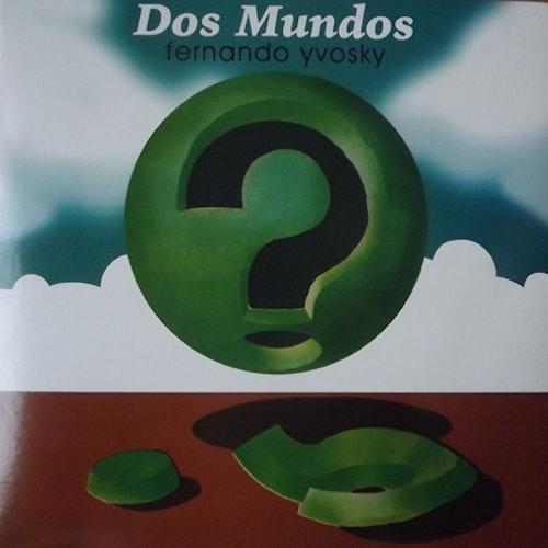 FERNANDO YVOSKY Dos Mundos (GDR - Italy reissue) (NM) LP